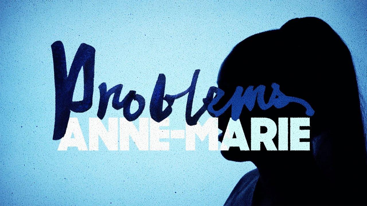 Anne-Marieが新曲「Problems」のリリック・ビデオを公開