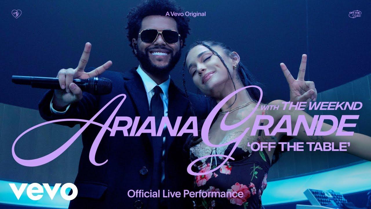 Ariana GrandeがThe Weekndを迎え「off the table」のライヴ・パフォーマンス動画を公開
