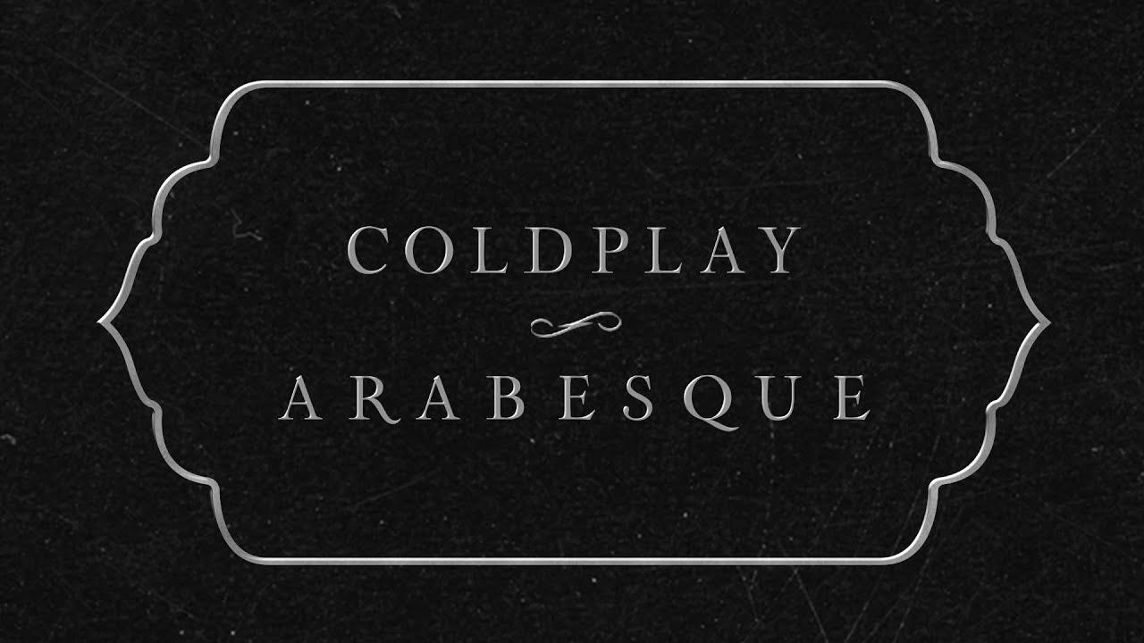 Coldplayが新曲2曲同時リリース!「Arabesque」「Orphans」のリリック・ビデオを公開