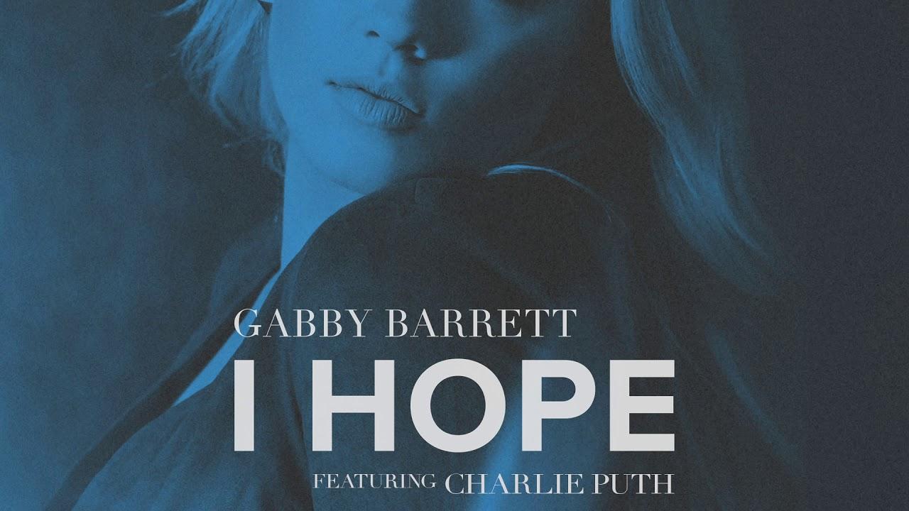 Gabby Barrett ft. Charlie Puth「I Hope」の洋楽歌詞カタカナ・YouTube動画・解説まとめ