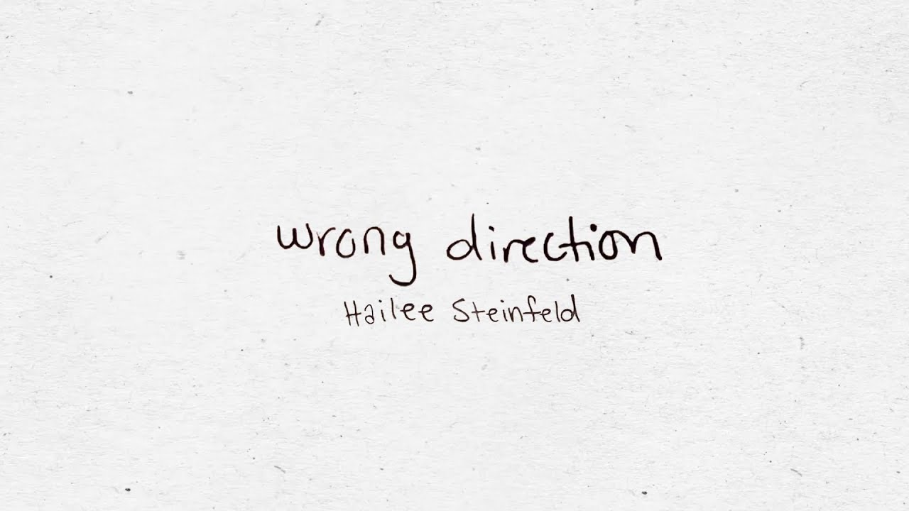 Hailee Steinfeldが新曲「Wrong Direction」のリリック・ビデオを公開