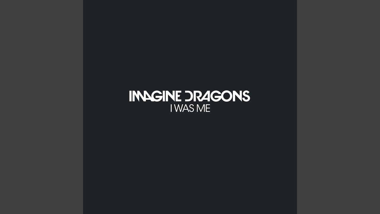 Imagine Dragons「I Was Me」の洋楽歌詞・YouTube動画・解説まとめ