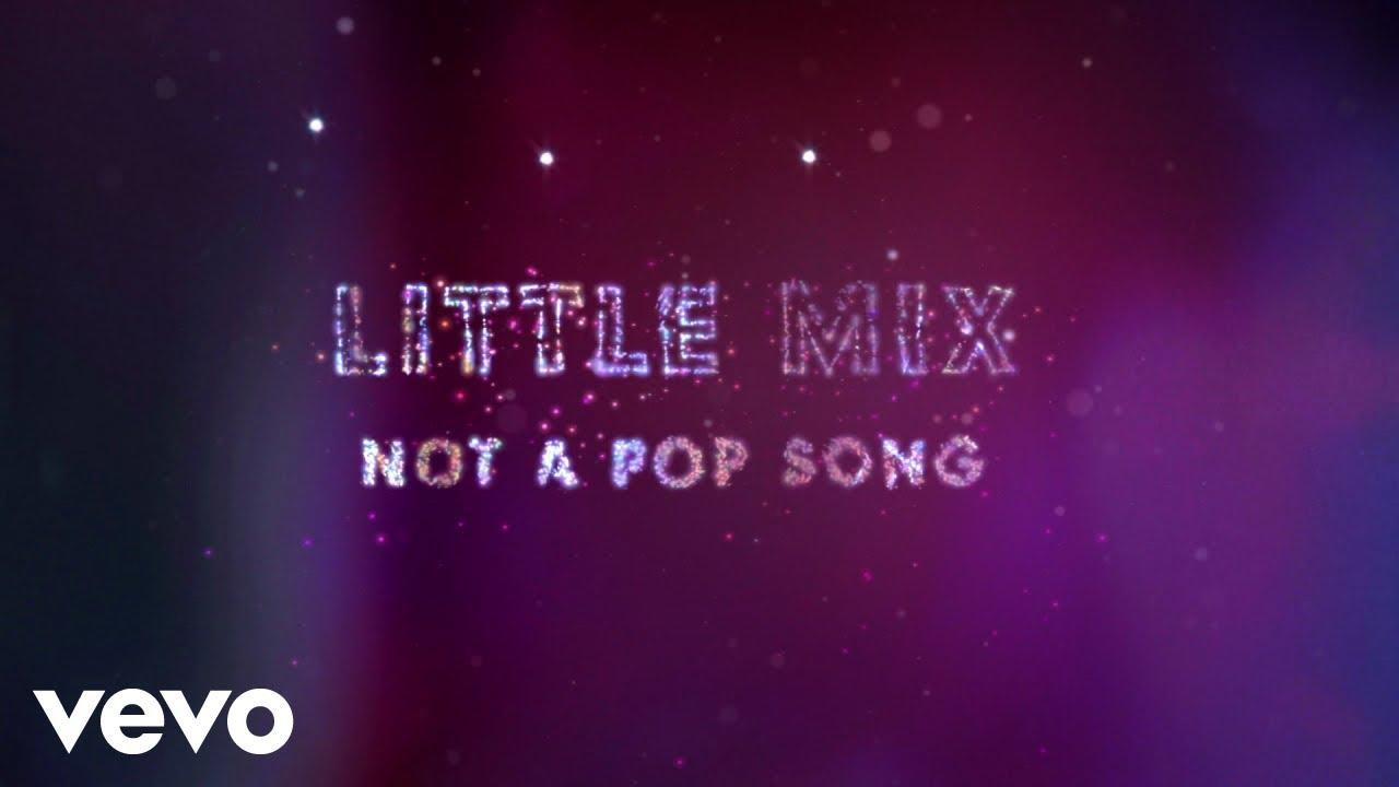 Little Mixが新曲「Not a Pop Song」のリリック・ビデオを公開