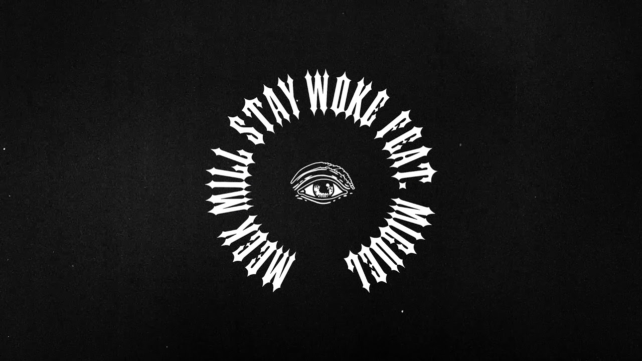 Meek Mill ft. Miguel「Stay Woke」の洋楽歌詞・YouTube動画・解説まとめ