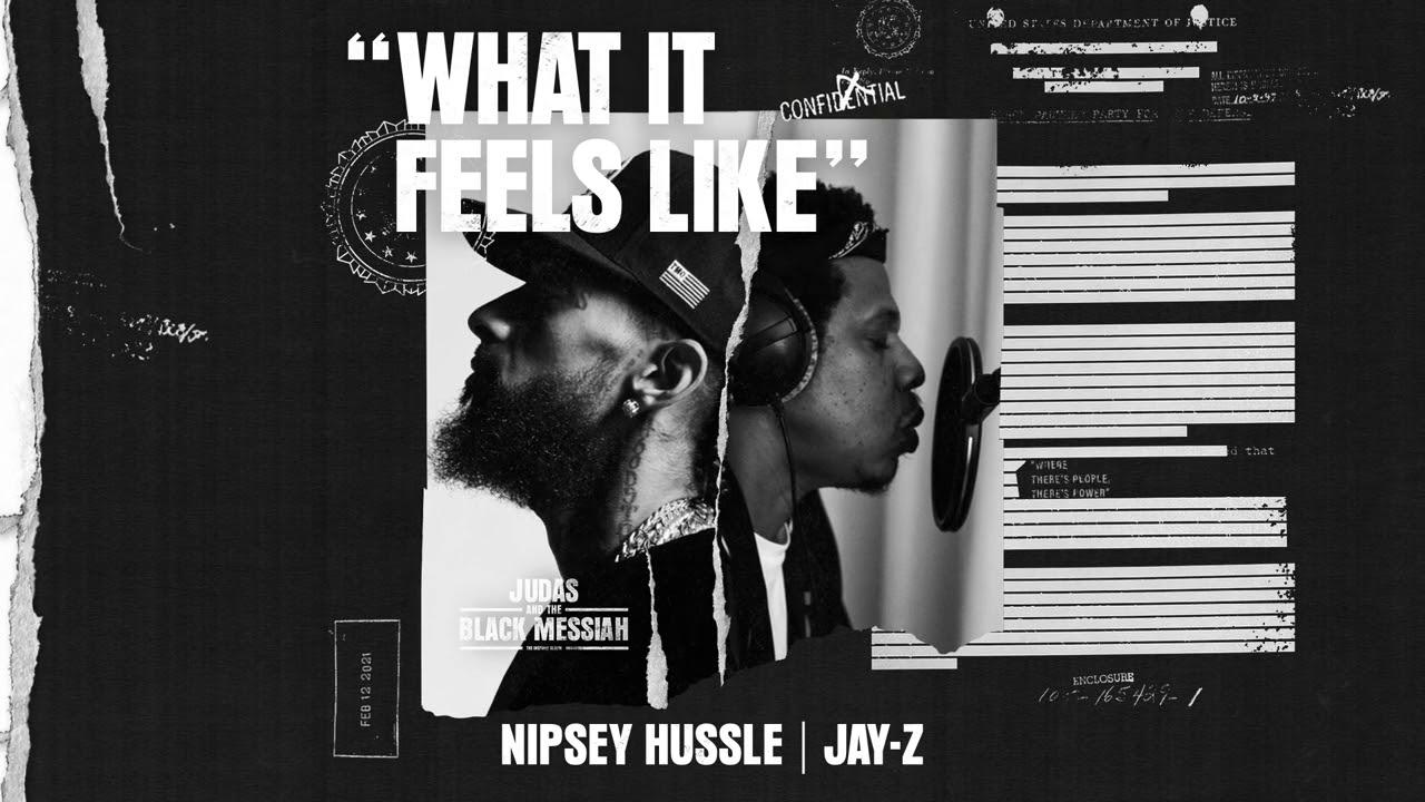 Nipsey HussleとJay-Zによる新曲「What It Feels Like」の音源が公開