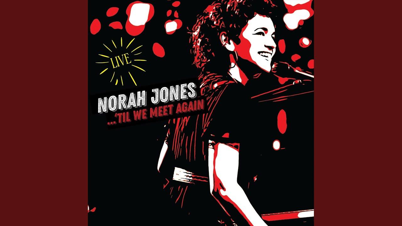 【アルバムレビュー】Norah Jones『'Til We Meet Again(ティル・ウィー・ミート・アゲイン)』