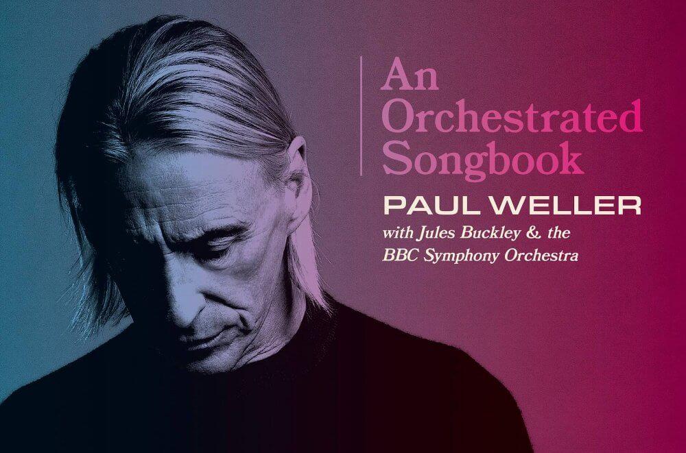 Paul Wellerが英BBC交響楽団と共演したライヴ・アルバム『An Orchestrated Songbook』を12月にリリースすると発表