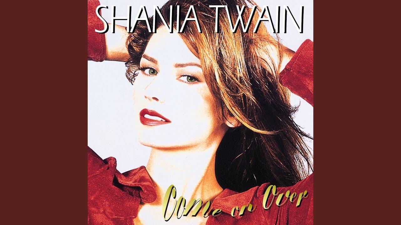 Shania Twain「I'm Holdin' On to Love (To Save My Life)」の洋楽歌詞・YouTube動画・解説まとめ