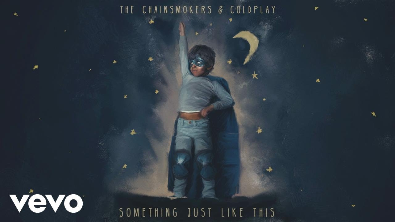 The Chainsmokers & Coldplay「Something Just Like This」の洋楽歌詞カタカナ・YouTube動画・解説まとめ