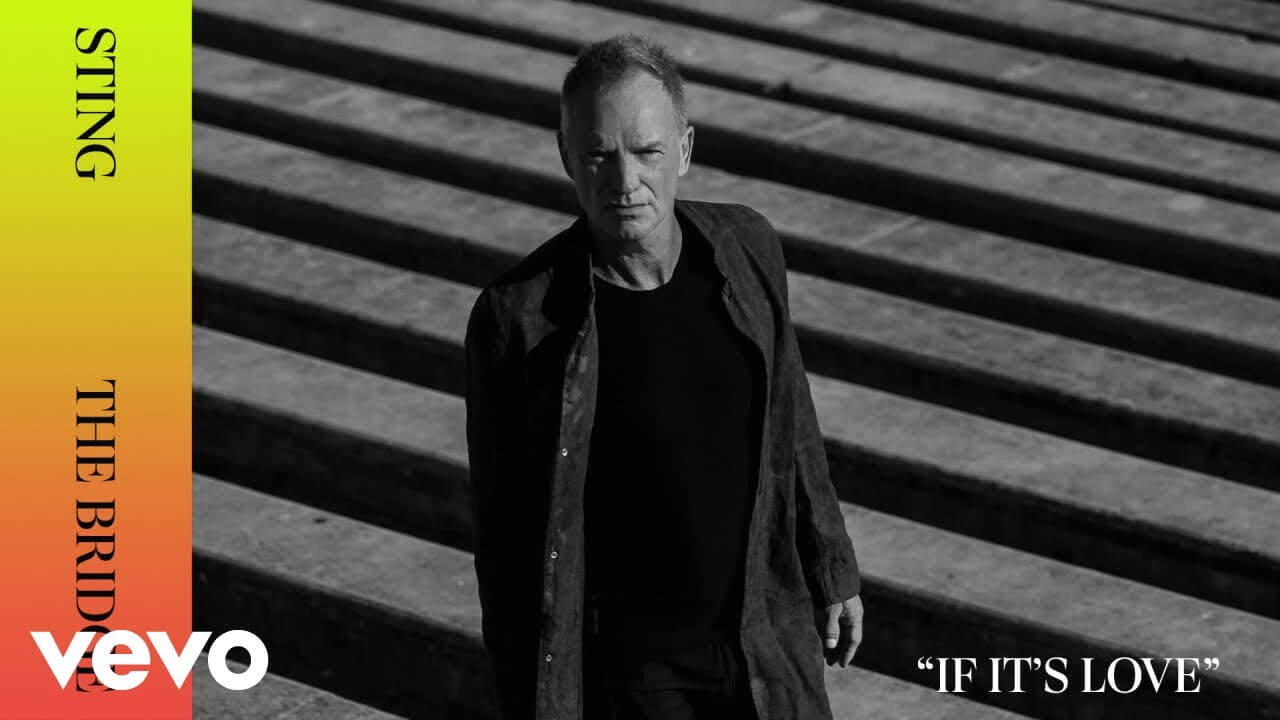 Stingが11月に5年ぶりの新作アルバム『The Bridge』のリリースを発表し先行シングル「If It's Love」の音源を公開