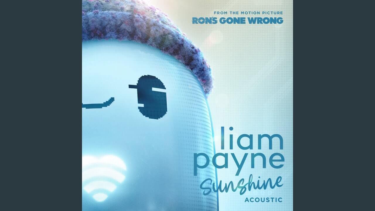 Liam Payneが映画『ロン 僕のポンコツ・ボット』から「Sunshine」アコースティックバージョンをリリースし音源を公開