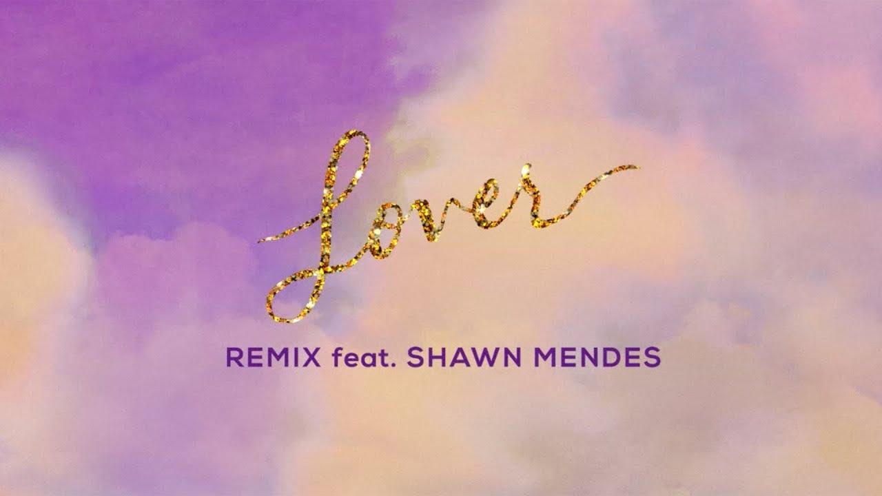 Taylor Swiftの「Lover」にShawn Mendesが参加したリミックスバーションのリリック・ビデオが公開