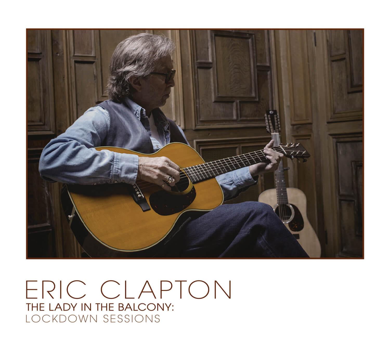 エリック・クラプトン『レディ・イン・ザ・バルコニー:ロックダウン・セッションズ』